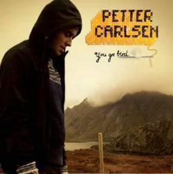 PETTER CARLSEN - YOU GO BIRD
