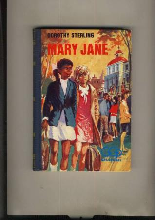 Dorothy Sterling : Mary Jane