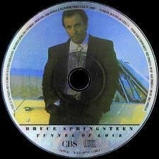 Bruce Springsteen - Tunnel Of Love - Tysk Picture CD - Oslo - Bruce Springsteen - Tunnel Of Love - 460270 9 - CBS - Tyskland - 1987 Sjelden Tysk Picture CD Låter: 01 Ain't Got You (02:07) 02 Tougher Than The Rest (04:37) 03 All That Heaven Will Allow (02:38) 04 Spare Parts (03:38) 05 Cautious Man (03:56) 06  - Oslo