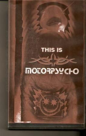 Motorpsycho - This Is Motorpsycho -  Sjelden Video VHS
