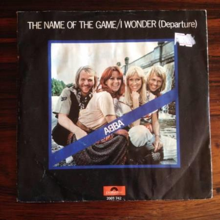 ABBA: The name of the game/I wonder. 1977