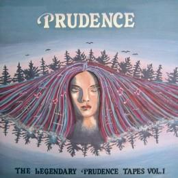 Prudence - The Legendary Prudence Tapes Vol. 1.