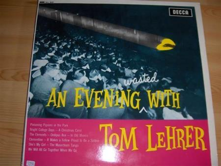 Tom Lehrer:  An Evening (WASTED) With Tom Lehrer