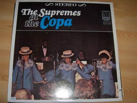 THE SUPREMES:  THE SUPREMES AT THE COPA