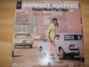 Johnny Mathis:  Those Were The Days