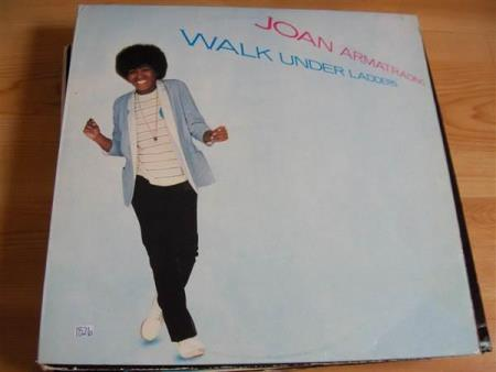 Joan Armatrading:  Walk Under Ladders