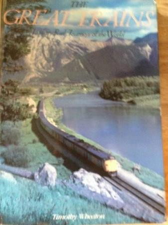 TIMOTHY WHEATON: The great trains. Luxury rail journey