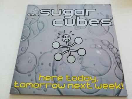 The Sugarcubes – Here Today, Tomorrow Next Week! (LP)