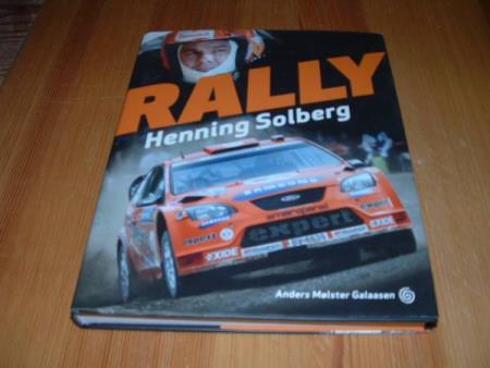 Anders Mølster Galaasen : RALLY - HENNING SOLBERG