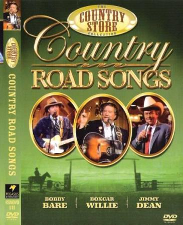 BOXCAR WILLIE-BOBBY BARE-JIMMY DEAN.-COUNTRY ROAD SONGS.