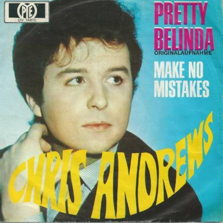 Chris Andrews - Brønnøysund - 1970 SIde 1 Pretty Belinda Side 2 Make No Mistakes Gradering vinyl / cover VG / VG Vogue DV 14870  - Brønnøysund