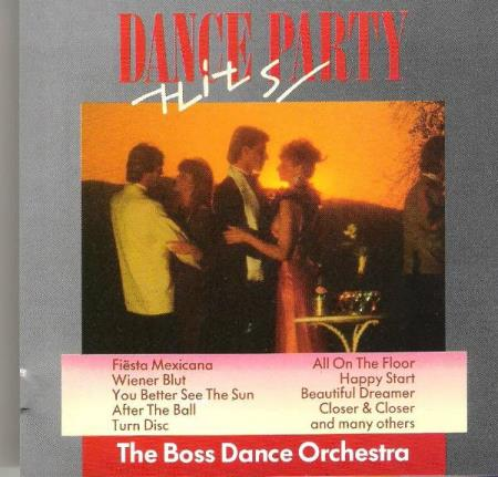THE BOSS DANCE ORCHESTRA.-DANCE PARTY HITS.