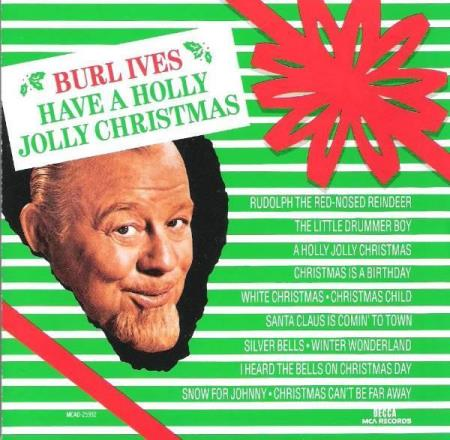 BURL IVES.-HAVE A HOLLY JOLLY CHRISTMAS.-1965.