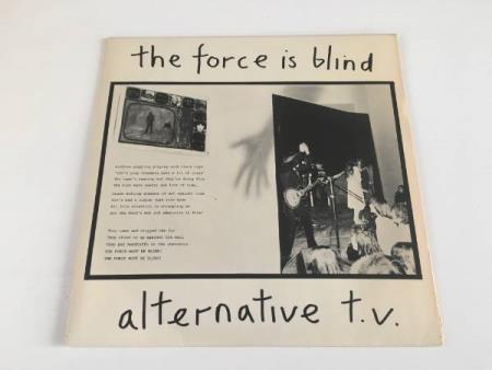 "Alternative TV - The Force is Blind (7"" punk single)"