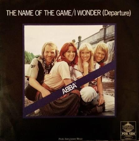 ABBA‎– The Name Of The Game / I Wonder (Departure)