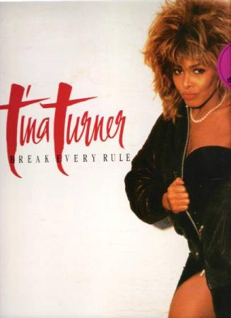 TINA TURNER.-BREAK EVERY RULE.-1986.