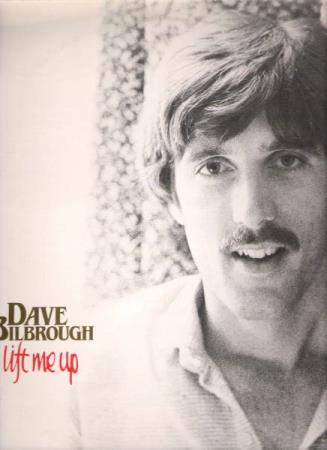 DAVE BILBROUGH.-LIFT ME UP.-1981.