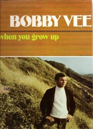 BOBBY VEE.-COME BACK WHEN YOU GROW UP.