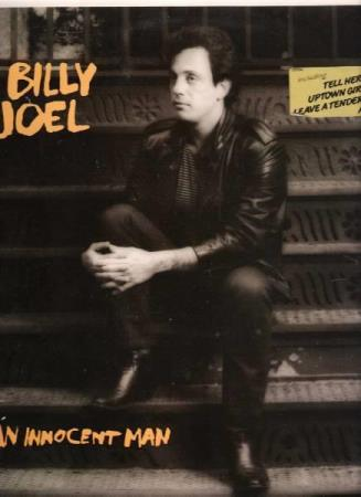 BILLY JOEL.-AN INNOCENT MAN.-UPTOWN GIRL.