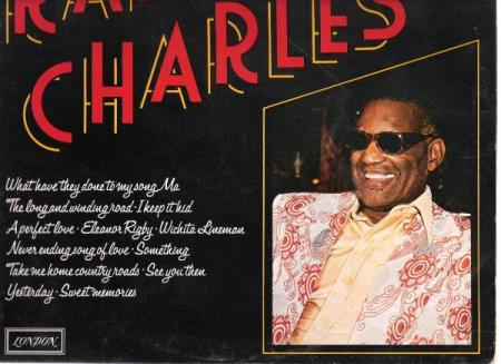 RAY CHARLES.-WHAT HAVE I DONE TO THEIR SONGS.-1977.