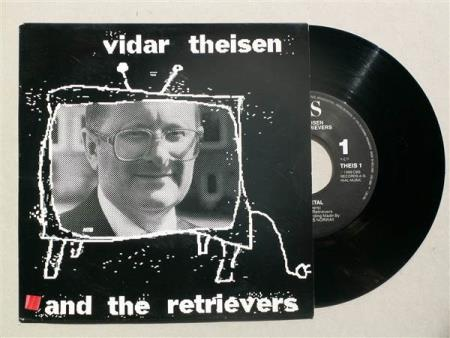 VIDAR THEISEN AND THE RETRIEVERS: Heavy metal/The labr..