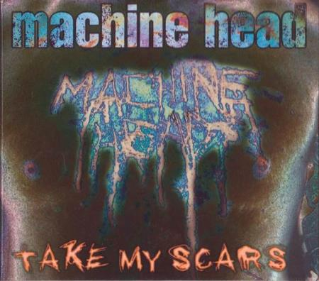 Machine Head - Take My Scars - CD-Singel med Demo låter - Oslo - Machine Head - Take My Scars - RR 2257-2 - Roadrunner Records - EU - 1997 Digipak Låter 1 Take My Scars 2 Negative Creep 3 Ten Ton Hammer (Demo) 4 Struck A Nerve (Demo) Digipak i Excellent tilstand CD i Excellent tilstand Sjekk mine andre auksjone - Oslo