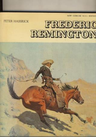 Peter Hassrick  Frederic Remington ( Western Art paintings