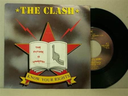 The Clash:  Know Your Rights / First Night Back In London