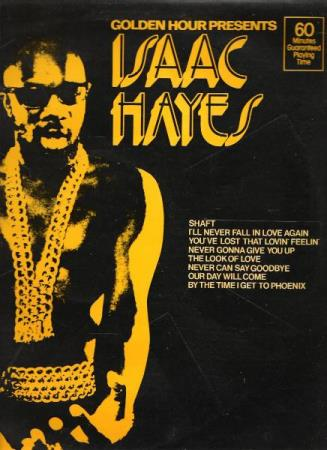 ISAAC HAYES.-GOLDEN HOUR.-I;LL NEVER FALL IN LOVE AGAIN.