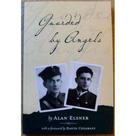 Guarded by Angels - How my father and uncle survived Hitler