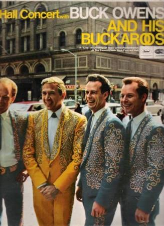 BUCK OWENS AND HIS BUCKAROOS.-CARNEGIE HALL CONCERT.1966.