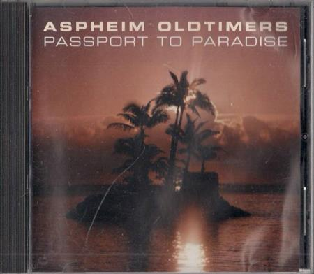 Aspheim Oldtimers - Passport To Paradise CD