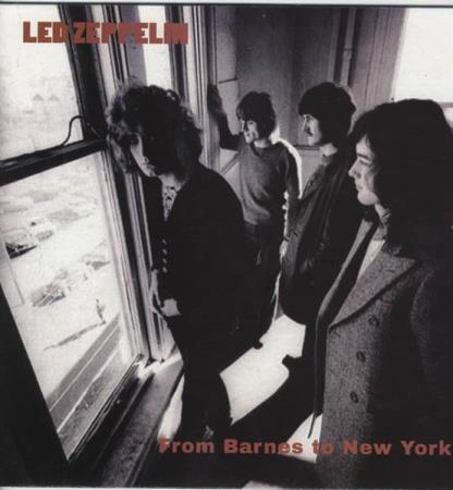 Led Zeppelin  ‎–  From Barnes To New York