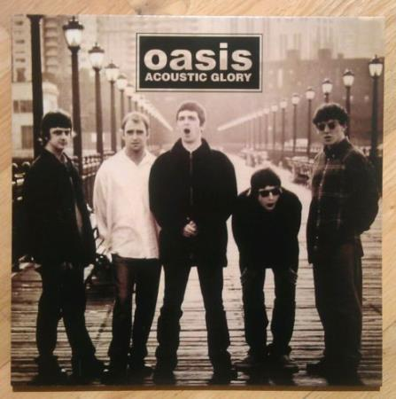 Oasis   ‎–  Acoustic Glory