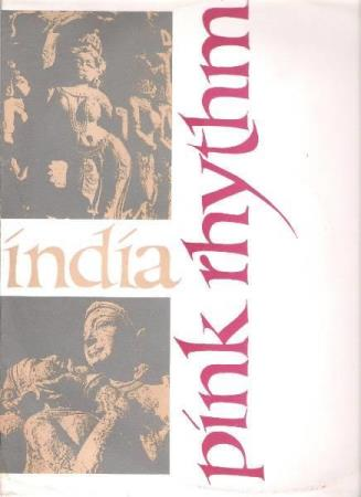 PINK RHYTHM.-INDIA-MORE AND MORE-TRUST ME.