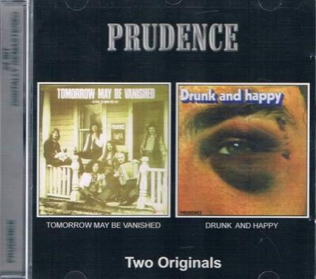 Prudence -  Tomorrow May Be Vanished / Drunk And Happy - CD