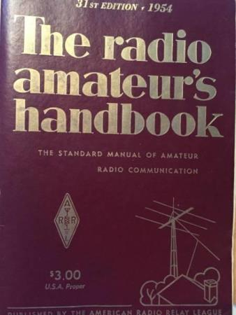 The Radio Amateurs Handbook The Standard Manual of Amateur - Arnatveit - The Radio Amateurs Handbook The Standard Manual of Amateur Radio Communication by Headquarters Staf of the American Radio Relay League. 31th Edition, 1954  - Arnatveit