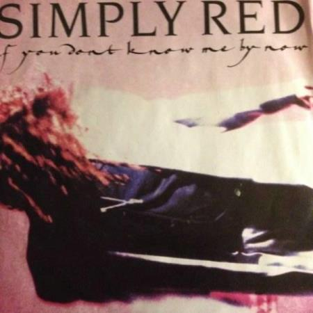 SINGEL-VINYL: SIMPLY  RED: IF YOU DONT KNOW ME BY KNOW/
