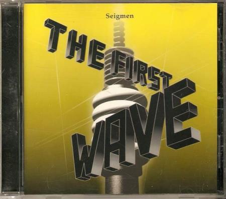 Seigmen - The First Wave