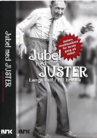 LEIF JUSTER.-JUBEL MED JUSTER.-WENCHE MYHRE M.FL.-2001.