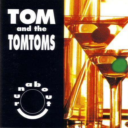 Tom And The Tomtoms - Runabout - CD