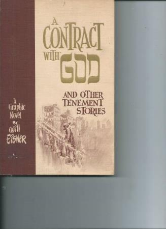 A contract with GOD:  Will Eiseer (Nesten hardcoverbok )