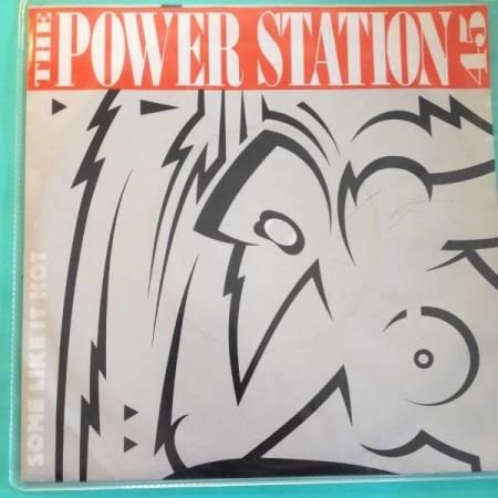 VINYL SINGEL: THE POWER STATION: SOME LIKE IT HOT/THE HEAT..