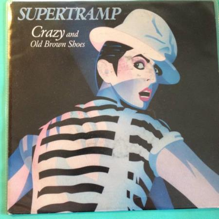 VINYL SINGEL: SUPERTRAMP: CRAZY/PUT ON YOUR OLD BROWN SHOES