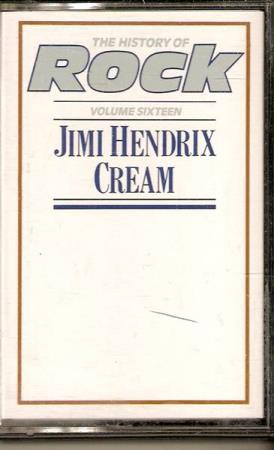 MC - The History Of Rock - Volume 16 - Jimi Hendrix Cream