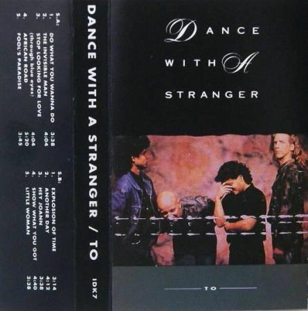 Dance With A Stranger– To