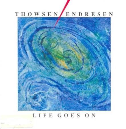 Thowsen/Endresen‎– Life Goes On