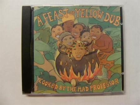 The Mad Professor - A Feast of Yellow Dub (M)