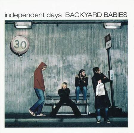 Backyard Babies - Independent Days - 2CD