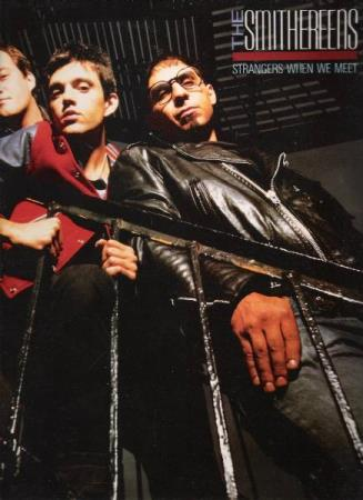 THE SMITHEREENS.-STRANGERS WHEN WE MEET.-1987.